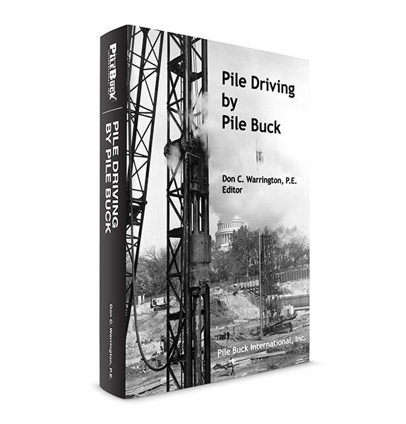 Pile Driving Book by Pile Buck